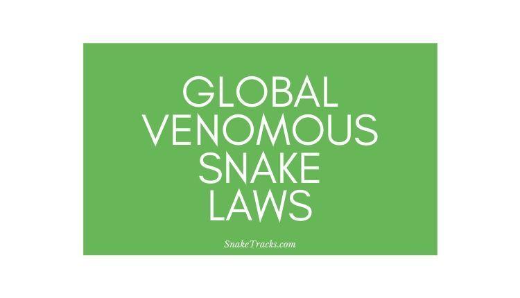Venomous Snake Laws